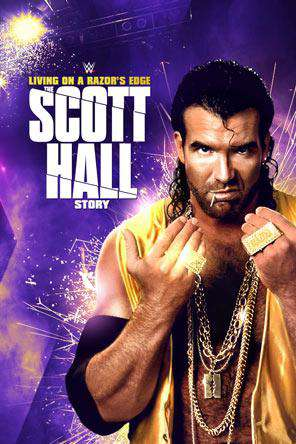 WWE: Living on a Razor's Edge: Scott Hall, On Demand Movie, Action DigitalMovies, Adventure DigitalMovies, Special Interest