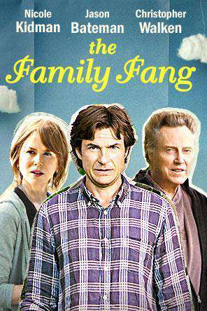 The Family Fang, Movie on DVD, Comedy Movies, Drama