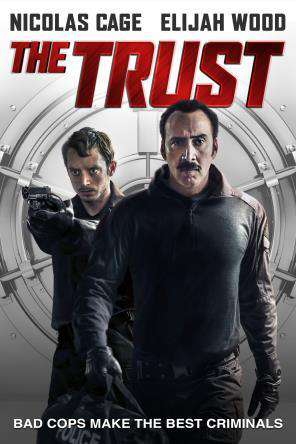 The Trust, Movie on DVD, Comedy Movies, Drama Movies, Thriller & Suspense