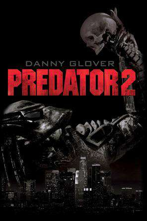 Predator 2, On Demand Movie, Action DigitalMovies, Adventure DigitalMovies, Sci-Fi & Fantasy DigitalMovies, Thriller & Suspense DigitalMovies, Fantasy DigitalMovies, Sci-Fi DigitalMovies, Thriller