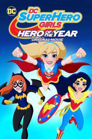 DC Super Hero Girls: Hero of the Year, Movie on DVD, Family Movies, Kids