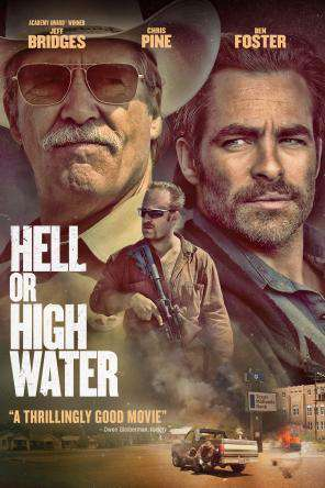 Hell Or High Water, On Demand Movie, Action DigitalMovies, Drama DigitalMovies, Thriller & Suspense DigitalMovies, Thriller