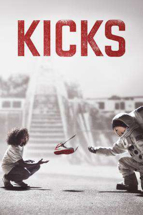 Kicks, Movie on DVD, Adventure Movies, Drama