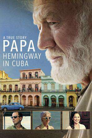 Papa Hemingway in Cuba, Movie on DVD, Drama