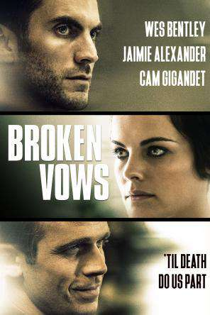 Broken Vows, Movie on DVD, Thriller & Suspense