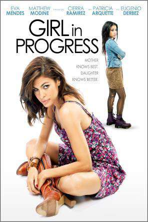 Girl in Progress, Movie on DVD, Comedy Movies, Drama