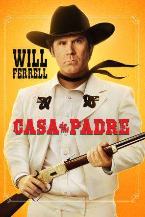 Casa De Mi Padre, Movie on DVD, Comedy