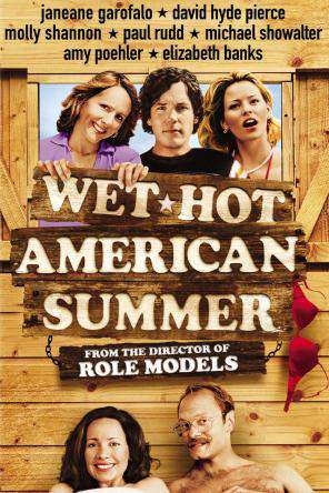 Wet Hot American Summer, On Demand Movie, Comedy