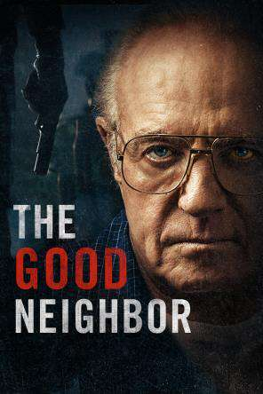 The Good Neighbor Imdb