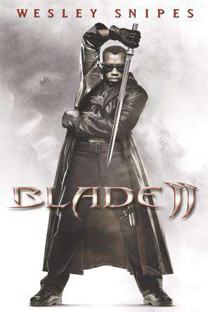 Blade II, On Demand Movie, Action DigitalMovies, Adventure DigitalMovies, Horror DigitalMovies, Sci-Fi & Fantasy DigitalMovies, Thriller & Suspense DigitalMovies, Fantasy DigitalMovies, Sci-Fi DigitalMovies, Suspense DigitalMovies, Thriller
