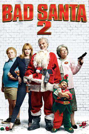 Bad Santa 2, Movie on DVD, Comedy Movies, Seasonal