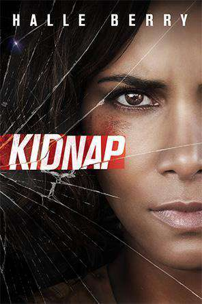 Kidnap, On Demand Movie, Action DigitalMovies, Thriller & Suspense DigitalMovies, Thriller