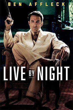Live By Night, Movie on DVD, Drama