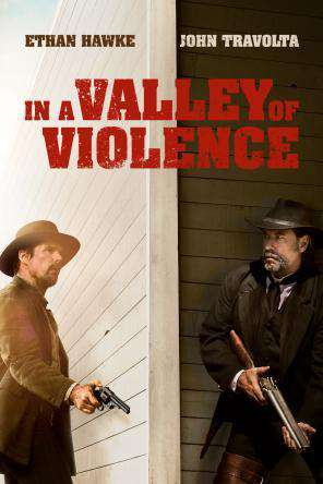 In a Valley of Violence , Movie on DVD, Action Movies, Drama