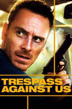 Trespass Against Us, Movie on DVD, Drama