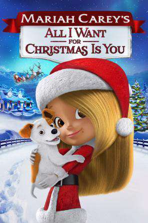 Mariah Carey's All I Want for Christmas Is You, On Demand Movie, Animated