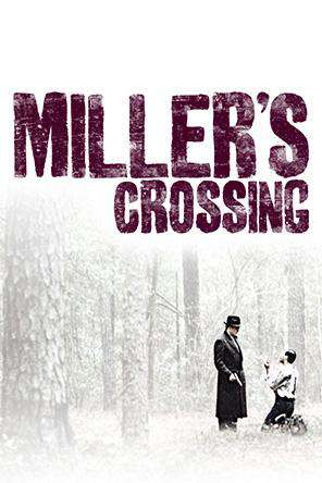Miller's Crossing, On Demand Movie, Action DigitalMovies, Adventure DigitalMovies, Drama