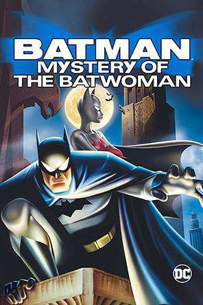 Batman: Mystery of the Batwoman, On Demand Movie, Action DigitalMovies, Adventure DigitalMovies, Animated DigitalMovies, Sci-Fi & Fantasy DigitalMovies, Thriller & Suspense DigitalMovies, Fantasy DigitalMovies, Thriller