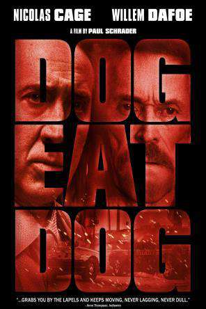 Dog Eat Dog, Movie on DVD, Drama Movies, Thriller & Suspense