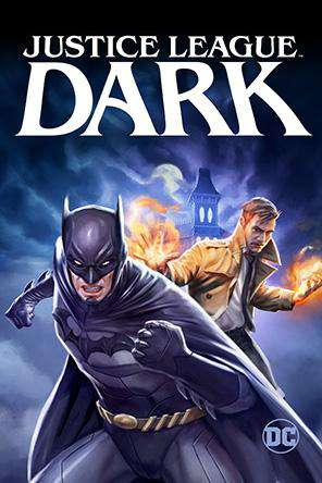 Justice League Dark, On Demand Movie, Action DigitalMovies, Adventure DigitalMovies, Animated