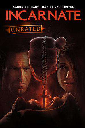 Incarnate (Unrated), On Demand Movie, Horror DigitalMovies, Sci-Fi & Fantasy DigitalMovies, Thriller & Suspense DigitalMovies, Sci-Fi DigitalMovies, Suspense DigitalMovies, Thriller