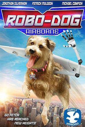 Robo-Dog: Airborne, Movie on DVD, Kids Movies, Family