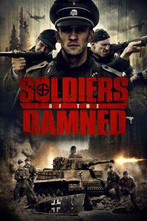 Soldiers of the Damned, Movie on DVD, Action Movies, Adventure