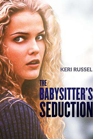 The Babysitter's Seduction, On Demand Movie, Drama