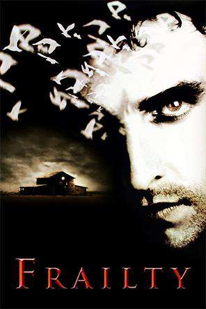 Frailty, On Demand Movie, Drama DigitalMovies, Thriller & Suspense DigitalMovies, Thriller