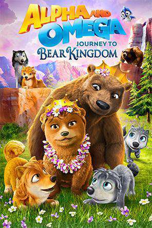 Alpha and Omega: Journey to Bear Kingdom, Movie on DVD, Family Movies, Kids
