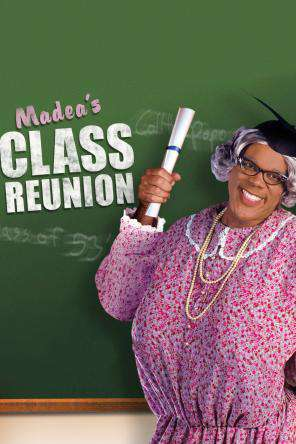 Tyler Perry's Madea's Class Reunion - The Play, On Demand Movie, Comedy DigitalMovies, Drama