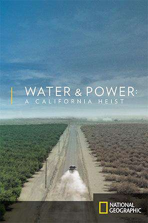 Water and Power: A California Heist, On Demand Movie, Special Interest