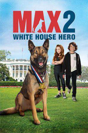 Max 2: White House Hero, Movie on DVD, Family