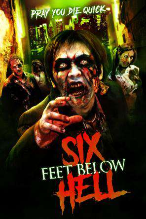 Six Feet Below Hell, Movie on DVD, Horror