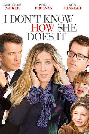 I Dont Know How She Does It, On Demand Movie, Comedy DigitalMovies, Family DigitalMovies, Romance