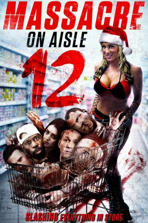 Massacre on Aisle 12, On Demand Movie, Comedy DigitalMovies, Horror DigitalMovies, Thriller & Suspense DigitalMovies, Thriller