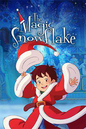 The Magic Snowflake, On Demand Movie, Animated DigitalMovies, Family DigitalMovies, Seasonal