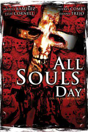 All Souls Day, On Demand Movie, Horror DigitalMovies, Thriller & Suspense DigitalMovies, Thriller