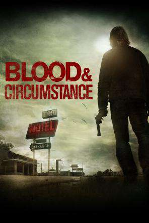 Blood And Circumstance, On Demand Movie, Drama DigitalMovies, Thriller & Suspense DigitalMovies, Thriller