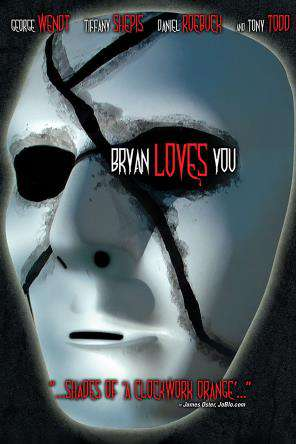 Bryan Loves You, On Demand Movie, Horror DigitalMovies, Thriller & Suspense DigitalMovies, Thriller