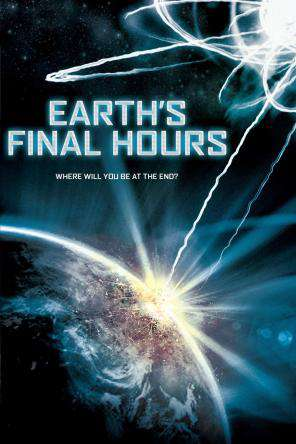 Earths Final Hours, On Demand Movie, Action DigitalMovies, Sci-Fi & Fantasy DigitalMovies, Sci-Fi
