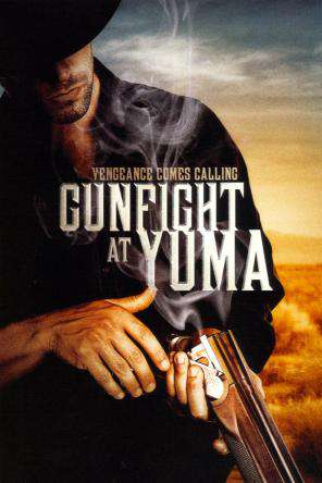 Gunfight At Yuma, On Demand Movie, Action