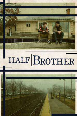 Half Brother, On Demand Movie, Drama