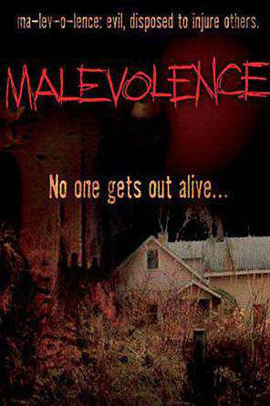Malevolence, On Demand Movie, Horror DigitalMovies, Thriller & Suspense DigitalMovies, Thriller