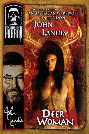 Masters Of Horror: Deer Woman, On Demand Movie, Horror DigitalMovies, Thriller & Suspense DigitalMovies, Thriller