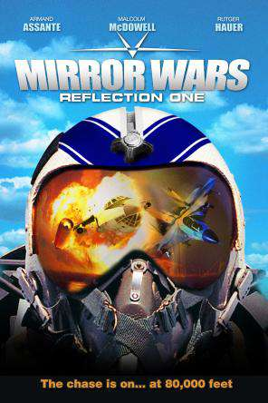 Mirror Wars: Reflection One, On Demand Movie, Action