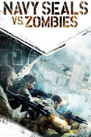 Navy Seals Vs. Zombies, On Demand Movie, Action DigitalMovies, Horror