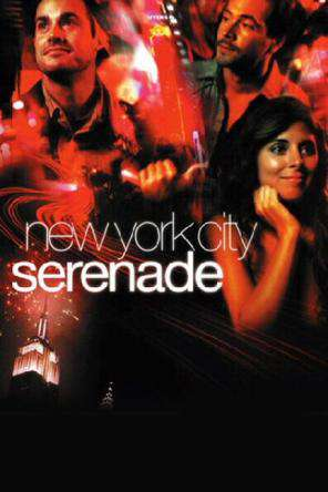 New York City Serenade, On Demand Movie, Comedy DigitalMovies, Drama DigitalMovies, Romance