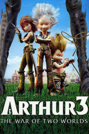 Arthur and the Invisibles 3: War of Two Worlds, On Demand Movie, Action DigitalMovies, Adventure DigitalMovies, Family DigitalMovies, Kids