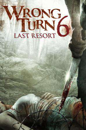 Wrong Turn 6: Last Resort, On Demand Movie, Horror